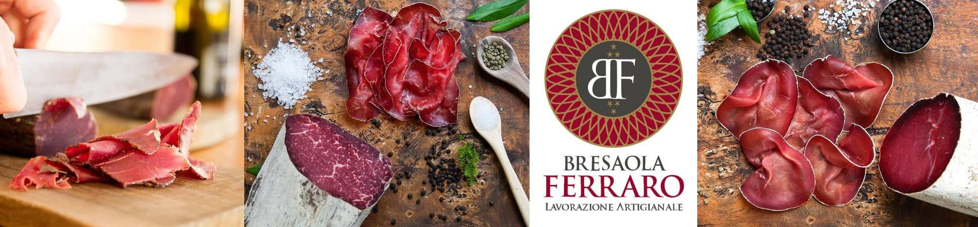 Bresaola della Valchiavenna e Bresaola della Valtellina vendita online Bresaola Vendita online - Bresaola FERRARO